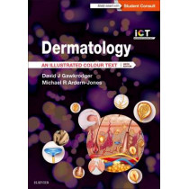 Dermatology: An Illustrated Colour Text by David Gawkrodger, 9780702068492