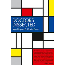 Doctors Dissected by Jane Haynes, 9780704373754