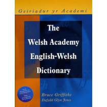 The Welsh Academy English-Welsh Dictionary by Dr. Bruce Griffiths, 9780708311868