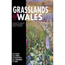 Grasslands of Wales: A Survey of Lowland Species-rich Grasslands, 1987-2004 by David Stevens, 9780708322550