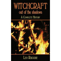 Witchcraft out of the Shadows by Leo Ruickbie, 9780709092001