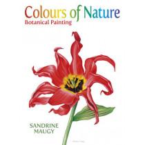 Colours of Nature:Botanical Paint by Sandrine Maugy, 9780709093725