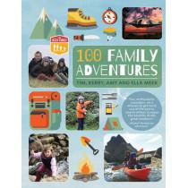 100 Family Adventures by Tim Meek, 9780711236615