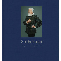 Sir Portrait: 30 Portraits of Roy Strong by Sir Roy Strong, 9780711237414
