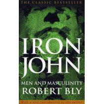 Iron John by Robert Bly, 9780712610704