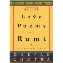 The Love Poems Of Rumi by Deepak Chopra, 9780712670401