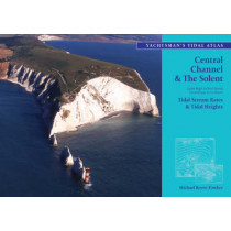 The Yachtsman's Tidal Atlas: Central Channel and the Solent by Michael Reeve-Fowkes, 9780713667370