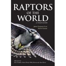 Raptors of the World: A Field Guide by James Ferguson-Lees, 9780713669572