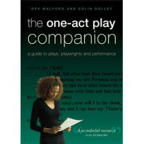 The One-Act Play Companion: A Guide to Plays, Playwrights and Performance by Colin Dolley, 9780713674286