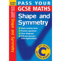Pass Your GCSE Maths: Shape and Symnetry by Andrew Brodie, 9780713675337