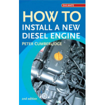 How to Install a New Diesel by Peter Cumberlidge, 9780713675801