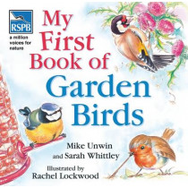 RSPB My First Book of Garden Birds by Mike Unwin, 9780713676785