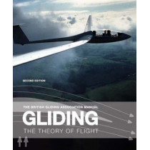 Gliding: The Theory of Flight by British Gliding Association, 9780713686609