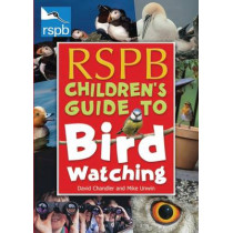 RSPB Children's Guide to Birdwatching by David Chandler, 9780713687958