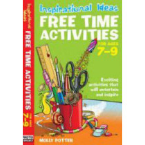 Free Time Activities: For Ages 7-9: For Ages 7-9 by Molly Potter, 9780713689563