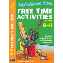Free Time Activities: For Ages 9-11: For Ages 9-11 by Molly Potter, 9780713689754