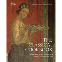 The Classical Cookbook by Andrew Dalby, 9780714122755