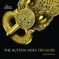 Treasures from Sutton Hoo by Gareth Williams, 9780714128252
