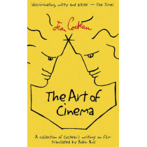 The Art of Cinema by Jean Cocteau, 9780714529745