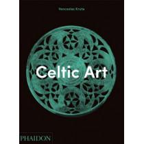 Celtic Art by Venceslas Kruta, 9780714845975