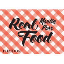 Real Food by Martin Parr, 9780714871035