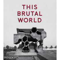 This Brutal World by Peter Chadwick, 9780714871080