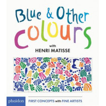 Blue & Other Colours: with Henri Matisse by Henri Matisse, 9780714871325