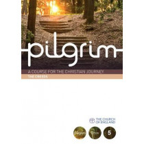 Pilgrim: Book 5 (Grow Stage) by Steven Croft, 9780715144442