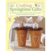 Crafting Springtime Gifts by Tone Finnanger, 9780715322901
