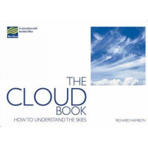 The Cloud Book: How to Understand the Skies by The Met Office, 9780715328088