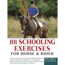 101 Schooling Exercises: For Horse and Rider by Jaki Bell, 9780715329757