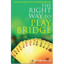 Right Way to Play Bridge by Paul Mendelson, 9780716021964