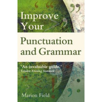 Improve your Punctuation and Grammar by Marion Field, 9780716023975