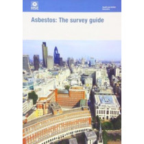 Asbestos: the survey guide by Great Britain: Health and Safety Executive, 9780717665020