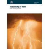 Electricity at work: safe working practices by Great Britain: Health and Safety Executive, 9780717665815