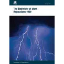 The Electricity at Work Regulations 1989: guidance on regulations by Great Britain: Health and Safety Executive, 9780717666362