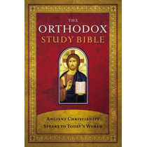 The Orthodox Study Bible, Hardcover: Ancient Christianity Speaks to Today's World, 9780718003593