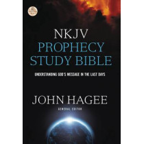 NKJV, Prophecy Study Bible, Hardcover, Red Letter Edition: Understanding God's Message in the Last Days by John Hagee, 9780718080723