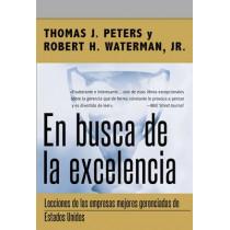 En Busca de la Excelencia by Thomas J Peters, 9780718082420