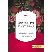 The NKJV, Woman's Study Bible, Hardcover, Red Letter, Full-Color: Receiving God's Truth for Balance, Hope, and Transformation, 9780718086749