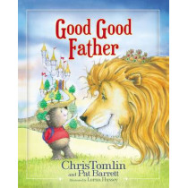 Good Good Father by Chris Tomlin, 9780718086954