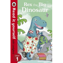 Rex the Big Dinosaur - Read it yourself with Ladybird: Level 1 by Ronne Randall, 9780718194635