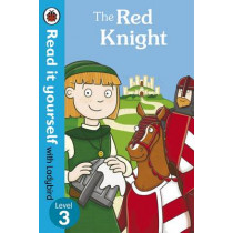 The Red Knight - Read it Yourself with Ladybird: Level 3, 9780718194734
