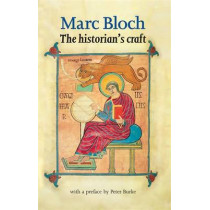 The Historian'S Craft by Marc Bloch, 9780719032929