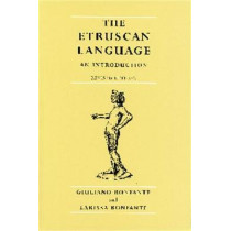 The Etruscan Language: An Introduction by Giuliano Bonfante, 9780719055409