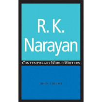 R. K. Narayan by John Thieme, 9780719059278