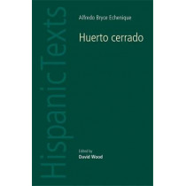 Huerto Cerrado by Alfredo Bryce Echenique by David Wood, 9780719064135