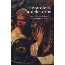 The Malleus Maleficarum by P. G. Maxwell-Stuart, 9780719064432