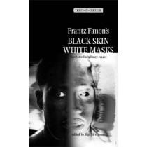 Frantz Fanon's 'Black Skin, White Masks': New Interdisciplinary Essays by Max Silverman, 9780719064494