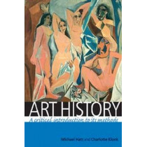 Art History: A Critical Introduction to its Methods by Michael Hatt, 9780719069598